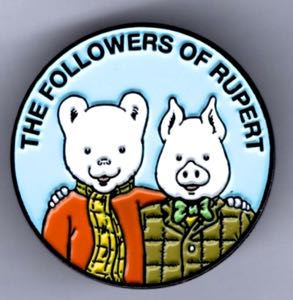 Followers Rupert and Podgy Badge